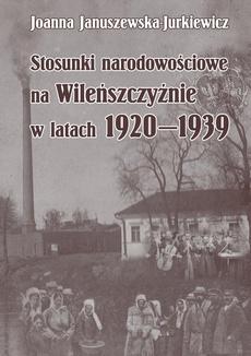 Stosunki narodowościowe na Wileńszczyźnie w latach 1920-1939. Wyd. 2 - 03 Spór o Wilno po zakończeniu I wojny światowej. Między republiką sowiecką, państwem narodowym, a federacją