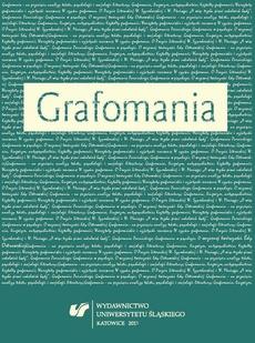Grafomania - 07 Grafo-mania w psychozie. O wczesnej twórczości Edy Ostrowskiej