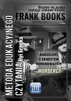Mordercy. Angielski z Ernestem Hemingwayem