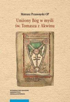 Uniżony Bóg w myśli św. Tomasza z Akwinu