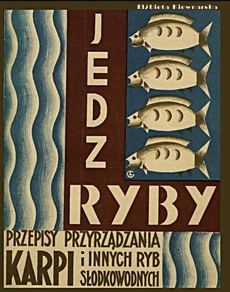 Jedz ryby. Przepisy przyrządzania karpia i innych ryb słodkowodnych.