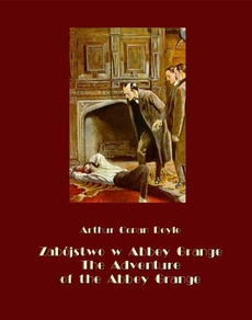 Zabójstwo w Abbey Grange. The Adventure of the Abbey Grange