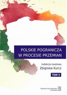 Polskie pogranicza w procesie przemian