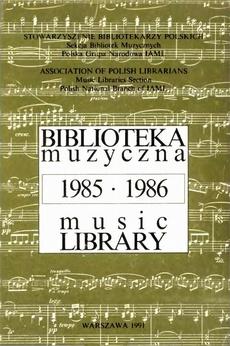 Biblioteka muzyczna. Music Library. 1985-1986