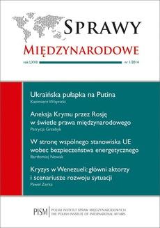 Sprawy Międzynarodowe nr 1/2014 - Jaka polityka wizowa Unii Europejskiej po rosyjskiej agresji na Krymie? Polskie i fińskie doświadczenia ruchu granicznego z Rosją