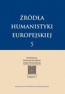 Źródła humanistyki europejskiej T.5/2013
