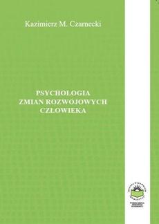 Psychologia zmian rozwojowych człowieka - KATEGORIE ZMIAN ROZWOJOWYCH
