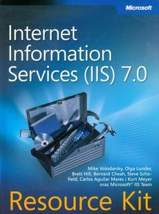 Microsoft Internet Information Services (IIS) 7.0 Resource Kit