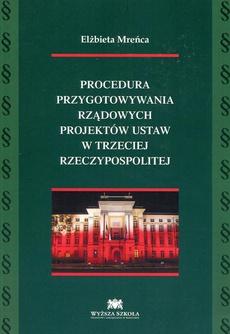 Procedura przygotowywania rządowych projektów ustaw w trzeciej Rzeczypospolitej