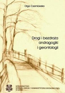 Drogi i bezdroża andragogiki i gerontologii