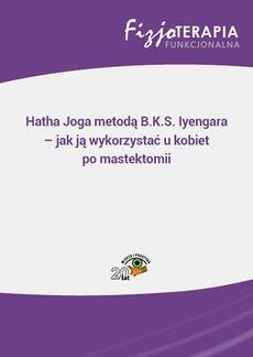 Hatha Joga metodą B.K.S. Iyengara – jak ją wykorzystać u kobiet po mastektomii