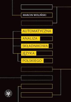 Automatyczna analiza składnikowa języka polskiego