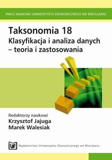 Taksonomia 18. Klasyfikacja i analiza danych - teoria i zastosowania
