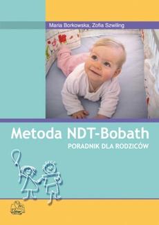 Metoda NDT Bobath. Poradnik dla rodziców