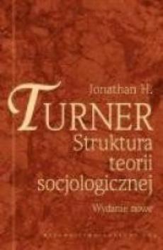 Struktura teorii socjologicznej. Wydanie nowe