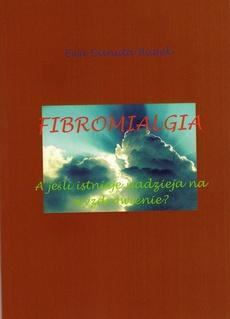Fibromialgia - Fibromialgia Rozdział Nowe kierunki w diagnozowaniu i terapii