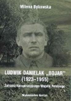 "Ludwik Danielak ""Bojar"""