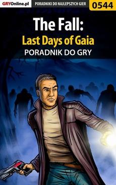 The Fall: Last Days of Gaia - poradnik do gry