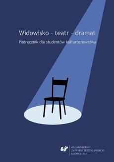 Widowisko - teatr - dramat. Wyd. 2. popr. i uzup. - 02 Antropologia widowisk — antropologia teatru