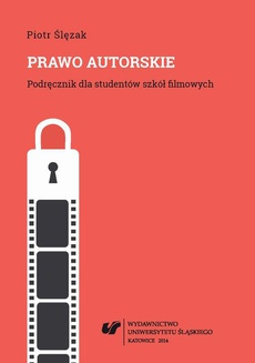Prawo autorskie. Wyd. 2. popr. i uzup. (Stan prawny na dzień 1 października 2014 r.) - 04 Majątkowe prawa autorskie