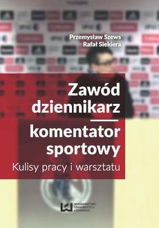 Zawód dziennikarz komentator sportowy