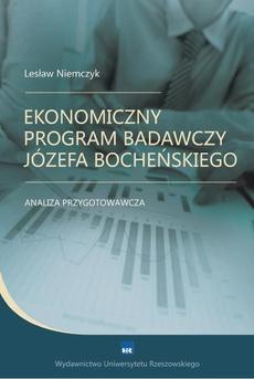 Ekonomiczny program badawczy Józefa Bocheńskiego