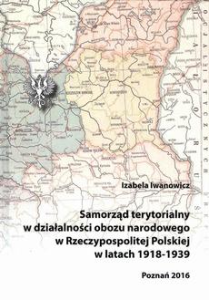 Samorząd terytorialny w działalności obozu narodowego w Rzeczypospolitej Polskiej w latach 1918 - 1939 - Zakończenie