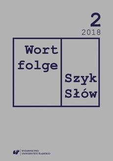 """""""Wortfolge. Szyk Słów"""" 2018, nr 2"""