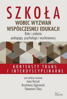 Szkoła wobec wyzwań współczesnej edukacji. Role i zadania pedagoga, psychologa i wychowawcy