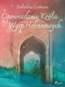 Opowiadanie Króla Wysp Hebanowych