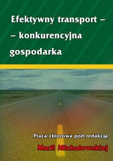 Efektywny transport - konkurencyjna gospodarka