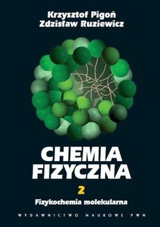 Chemia fizyczna. Tom 2