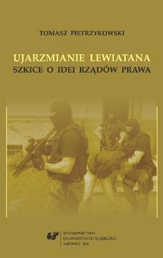 Ujarzmianie Lewiatana - 05 Rozdział 5, Idea rządów dobrego prawa, Materialne koncepcje praworządności