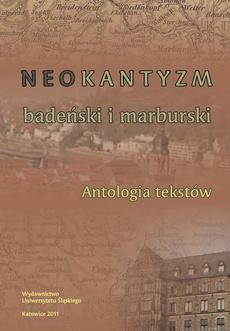 Neokantyzm badeński i marburski - 02 Rozdz. 2, cz. 1. Heinrich John Rickert: Dwie drogi teorii poznania. Psychologia transcendentalna i logika transcendentalna