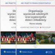 Organizacja wycieczek szkolnych oraz wypoczynku dzieci i młodzieży. Nowe zasady - 2 części