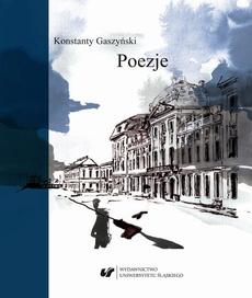 Konstanty Gaszyński. Poezje
