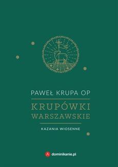 Krupówki warszawskie. Kazania wiosenne