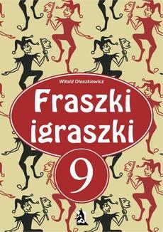 Fraszki igraszki 9