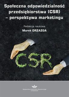 Społeczna odpowiedzialność przedsiębiorstwa (CSR) – perspektywa marketingu