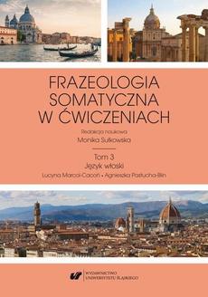 Frazeologia somatyczna w ćwiczeniach T. 3: Język włoski