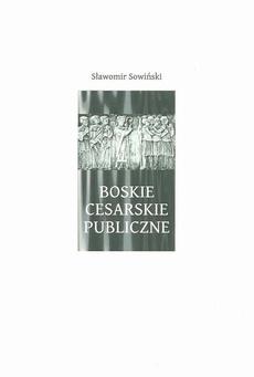 Boskie - Cesarskie - Publiczne