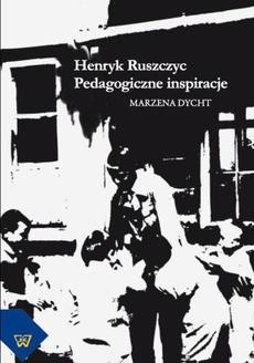 Henryk Ruszczyc. Pedagogiczne inspiracje