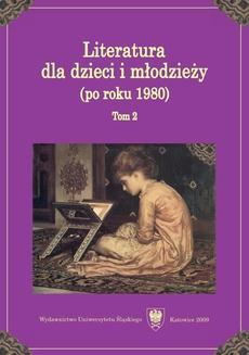 """Literatura dla dzieci i młodzieży (po roku 1980). T. 2 - 15 Blog - współczesny """"pamiętnik"""" młodzieży"""