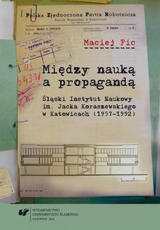 Między nauką a propagandą - 06 Rozdz. 5, cz. 1. Śląski Instytut Naukowy w dekadzie gierkowskiej (lata 1971-1979): W okresie największej aktywności (lata 1971–1975)