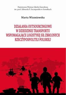 Działania outsourcingowe w dziedzinie transportu wspomagające logistykę Sił Zbrojnych Rzeczypospolitej Polskiej
