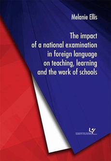 The impact of a national examination in foreign language on teaching, learning and the work of schools