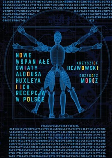 Nowe wspaniałe światy Aldousa Huxleya i ich recepcja w Polsce
