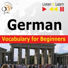 German Vocabulary for Beginners. Listen & Learn to Speak