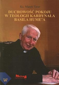 Duchowość pokoju w teologii kardynała Basila Hume'a