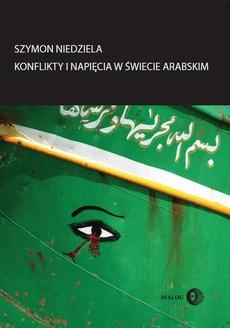 Konflikty i napięcia w świecie arabskim
